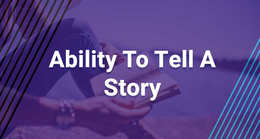 Ability-To-Tell-A-Story