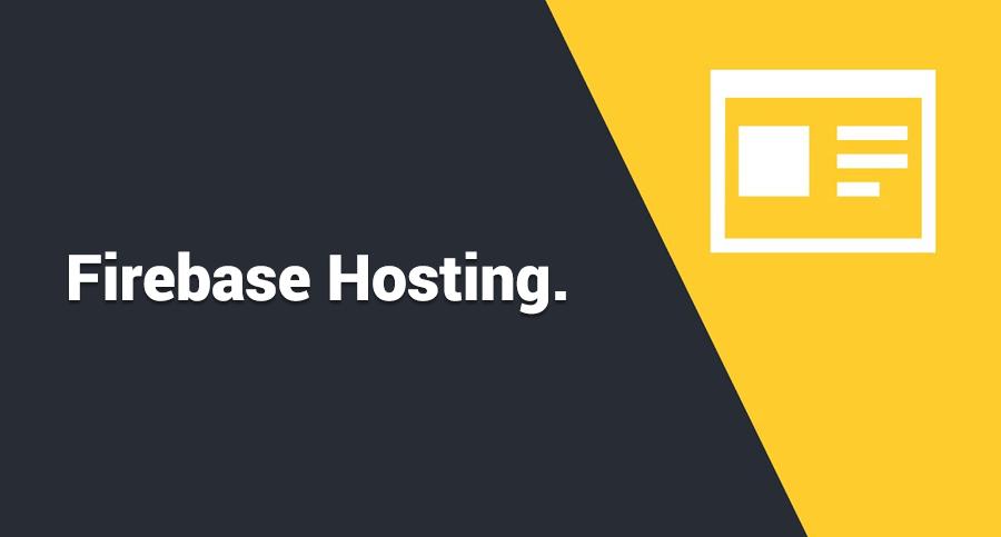 Firebase-Hosting.