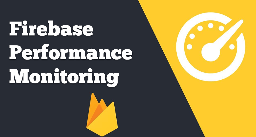 Firebase-Performance-Monitoring