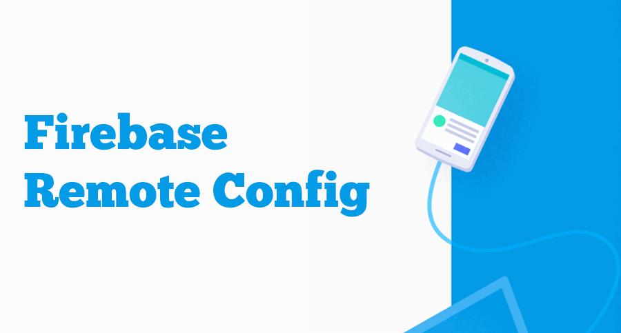 Firebase-REMOTE-CONFIG