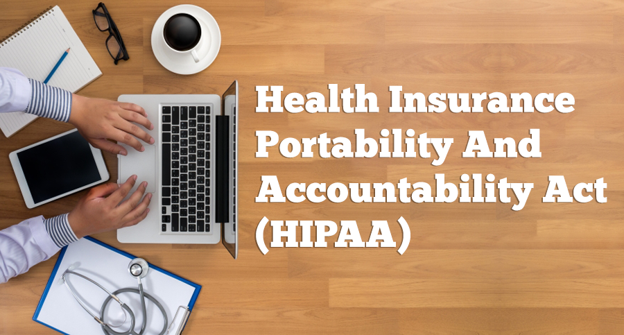 Health-Insurance-Portability-and-Accountability-Act-(HIPAA)