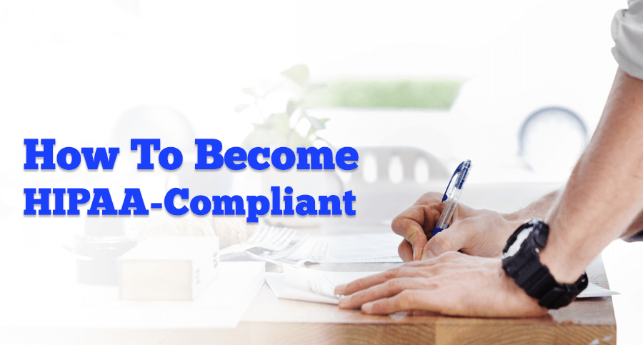 How-to-become-HIPAA-compliant