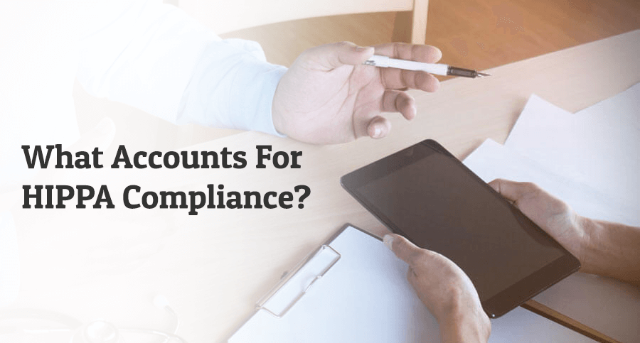 What-Accounts-for-HIPPA-Compliance