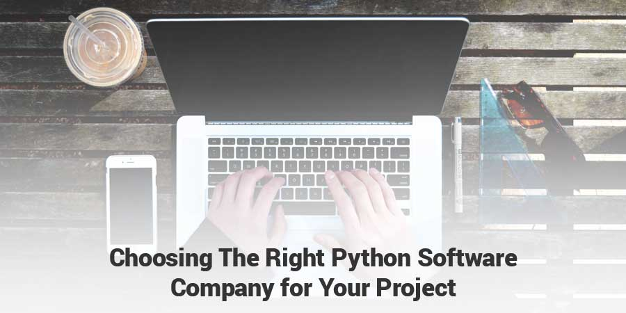 Choosing-The-Right-Python-Software-Company-for-Your-Project