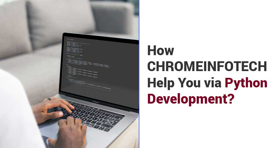 How-CHROMEINFOTECH-Help-You-via-Python-Development