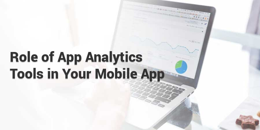 Role-of-App-Analytics-Tools-in-Your-Mobile-App