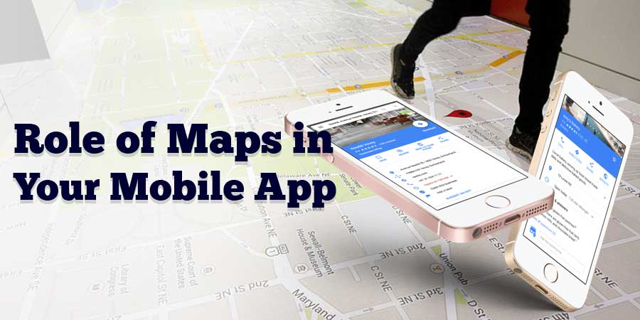 Role-of-Maps-in-Your-Mobile-App