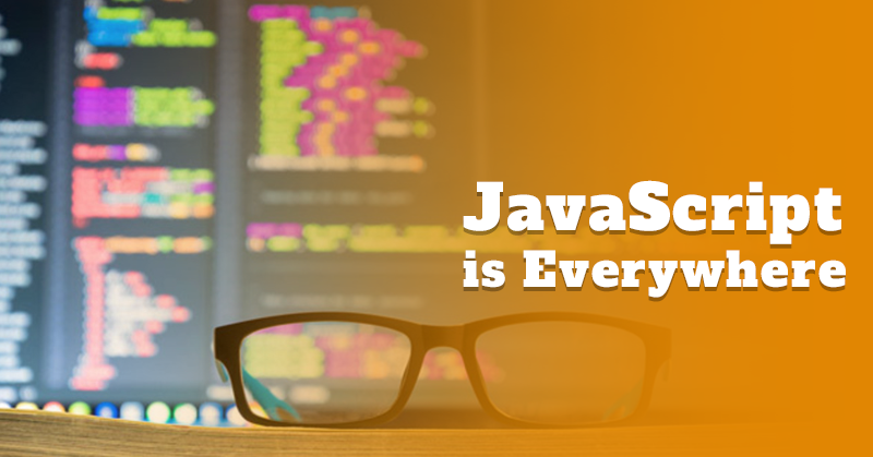 JavaScript-is-Everywhere