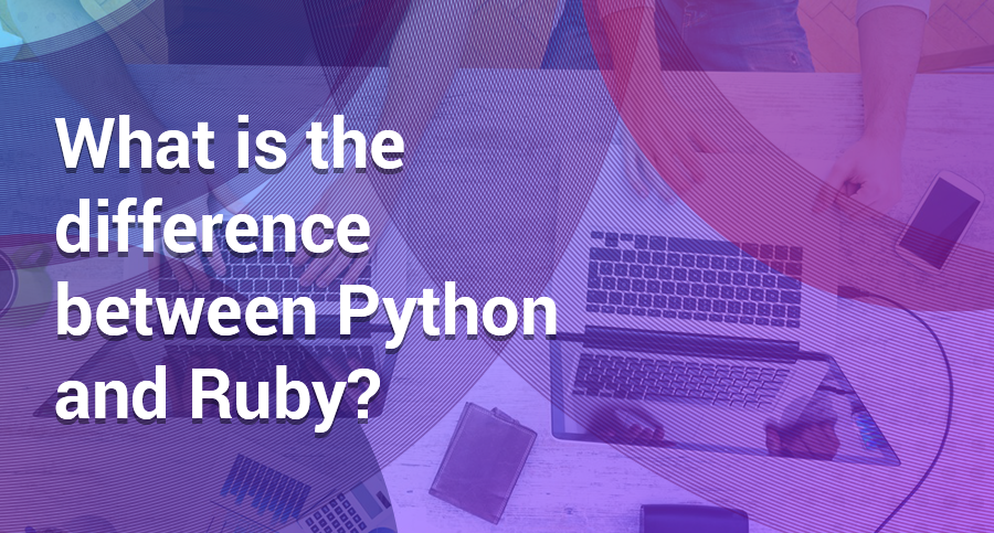 What-is-the-difference-between-Python-and-Ruby