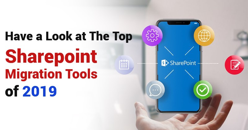 top sharepoint migration tools 2019