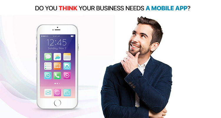 Mobile App Development Company | Do you Want To Build An App For Your Business