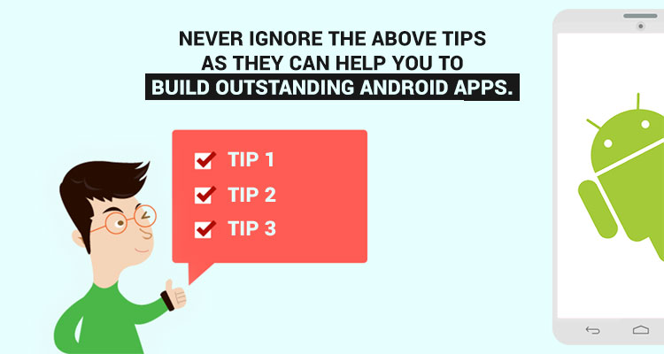 Hire Android app Developer or a team of android application developers | tips for android app development
