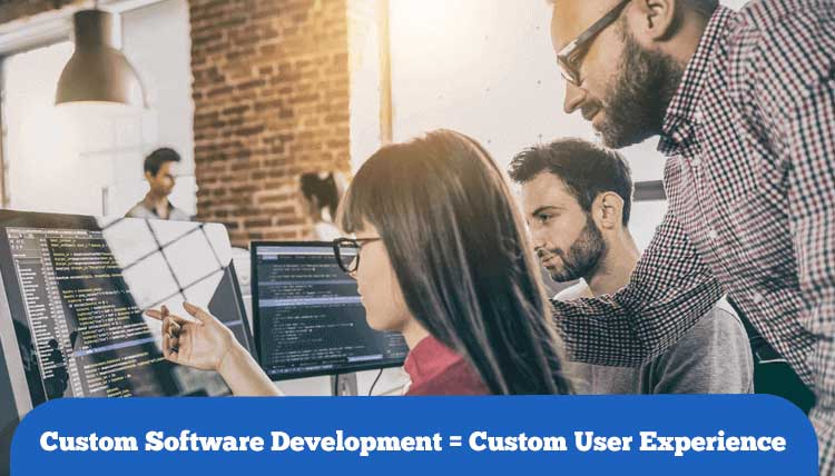 A Custom Software Development Company can help you build a custom user experience for your business software app