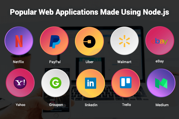 Many popular Web Applications are made using Node js development.