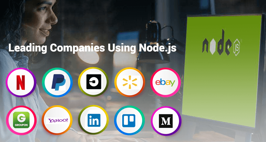 Various Leading companies that are hiring node js developer for building their Web Application