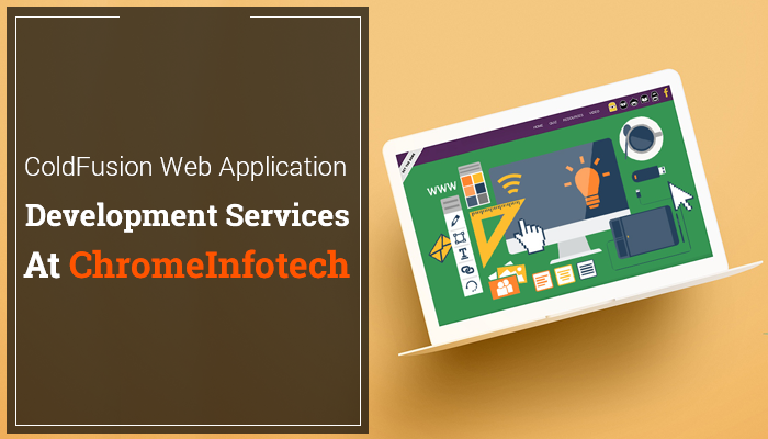 ColdFusion-Web-Application-Development-Services-at-ChromeInfotech