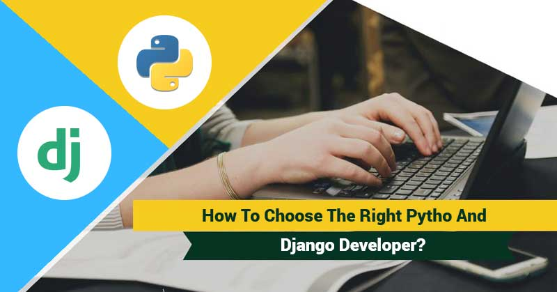 How-to-choose-the-right-Python-and-Django-Developer
