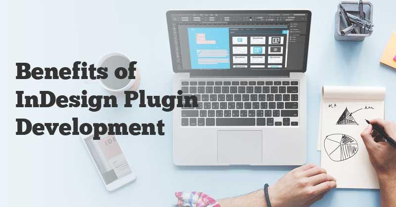 Benefits-of-InDesign-Plugin-Development