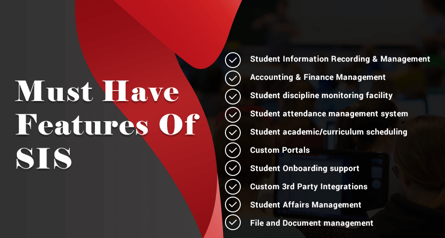 must have features of student information system