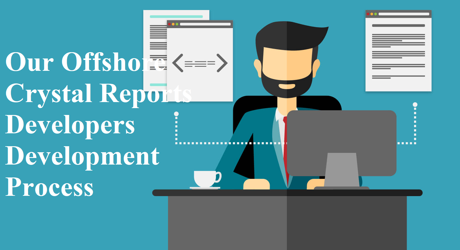 Our Offshore Crystal Reports Developers Development Process