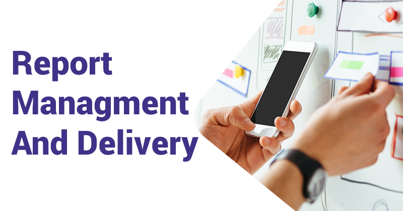 Report-management-and-delivery