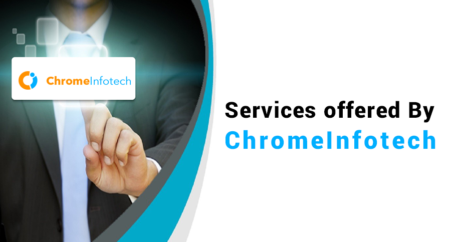 Services-offered-ByChromeInfotech