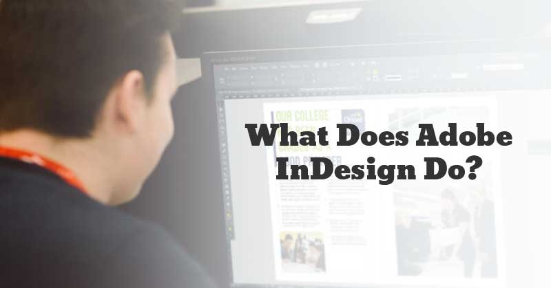 What-Does-Adobe-InDesign-Do