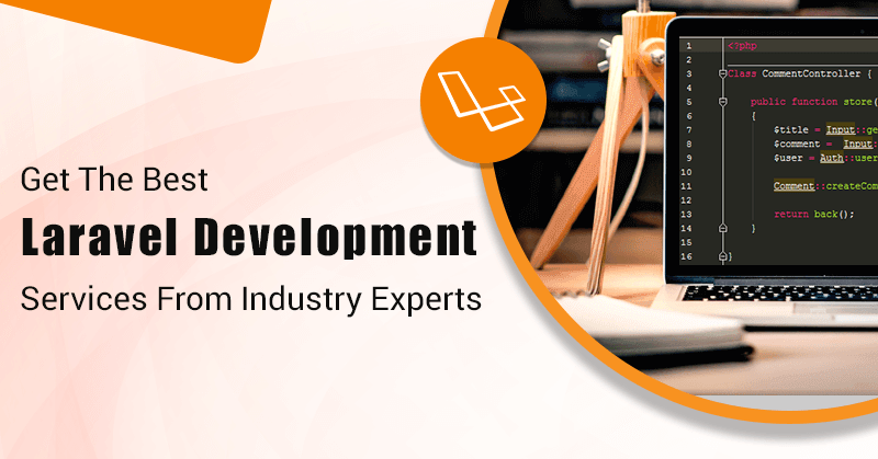 Get The best laravel development services from industry experts